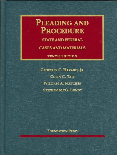 Pleading and Procedure: State and Federal: Cases and Materials 9781599416038