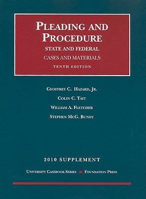 Pleading and Procedure Supplement: State and Federal: Cases and Materials 9781599418094