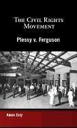 Plessy V. Ferguson 9781599351827