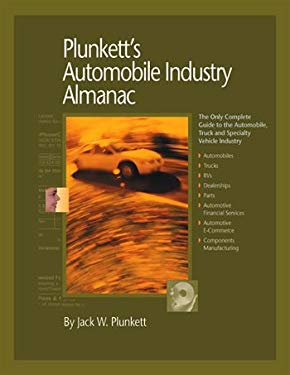 Plunkett's Automobile Industry Almanac: The Only Comprehensive Guide to Automotive Companies and Trends [With CDROM] 9781593920593