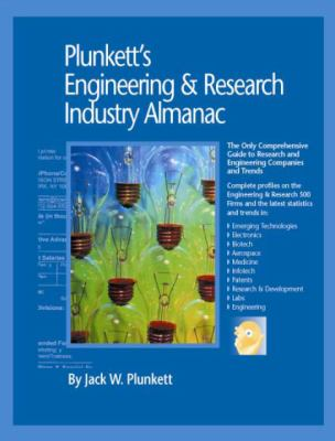 Plunkett's Engineering & Research Industry Almanac 2009: Engineering & Research Industry Market Research, Statistics, Trends & Leading Companies 9781593921293