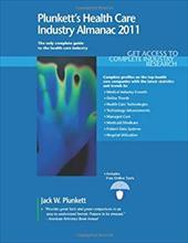 Plunkett's Health Care Industry Almanac: The Only Comprehensive Guide to the Health Care Industry