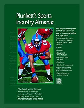 Plunkett's Sports Industry Almanac: The Only Comprehensive Guide to the Sports Industry [With CDROM] 9781593920739