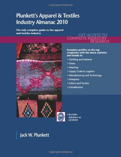 Plunkett's Apparel & Textiles Industry Almanac 9781593921682