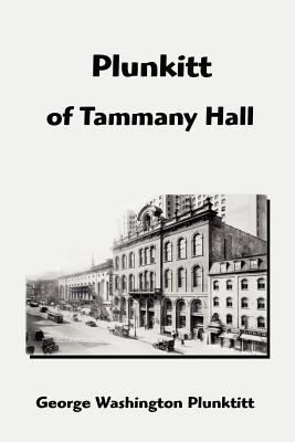 Plunkitt of Tammany Hall 9781599868837