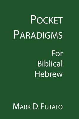 Pocket Paradigms: For Biblical Hebrew 9781597524490