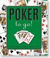 Poker to Go [With Pocket-Size Card Deck] 9781593599850