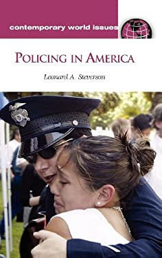 Policing in America: A Reference Handbook 9781598840438
