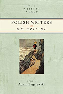 Polish Writers on Writing 9781595340337