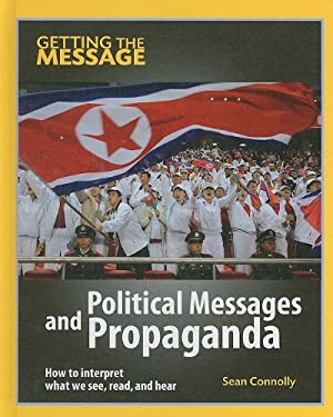 Political Messages and Propaganda 9781599203492