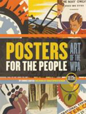 Posters for the People: The Art of the WPA 9781594742927