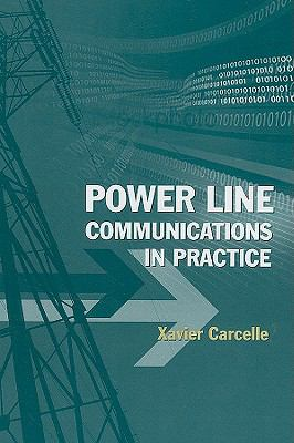 Power Line Communications in Practice 9781596933354