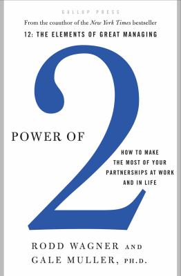 Power of 2: How to Make the Most of Your Partnerships at Work and in Life 9781595620293