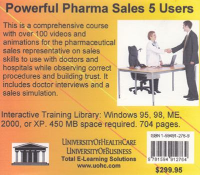 Powerful Pharmaceutical Sales, 5 User CD ROM 9781594912764