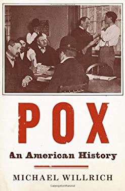 Pox: An American History 9781594202865