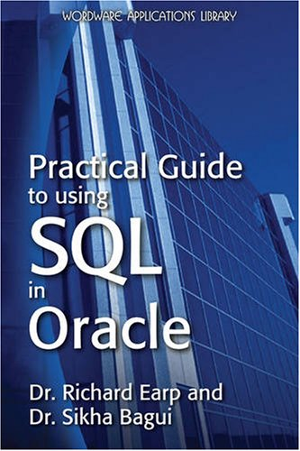 Practical Guide to Using SQL in Oracle 9781598220636