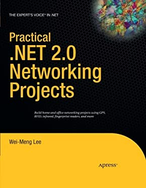 Practical .Net 2.0 Networking Projects 9781590597903