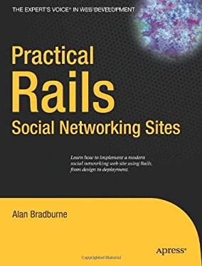 Practical Rails Social Networking Sites 9781590598412
