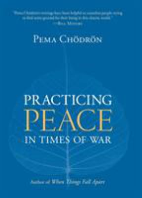 Practicing Peace in Times of War 9781590305003