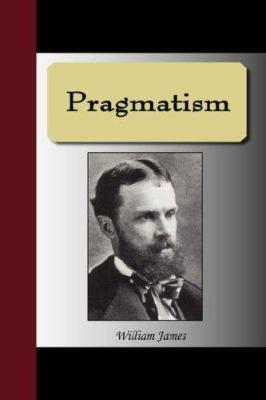 Pragmatism 9781595477972