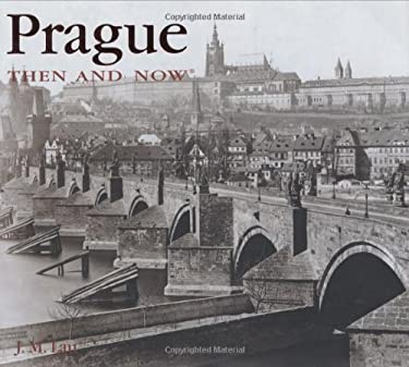 Prague Then & Now 9781592236565