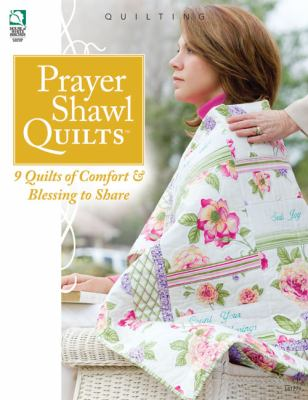 Prayer Shawl Quilts 9781592172245