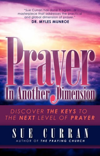Prayer in Another Dimension 9781597819701