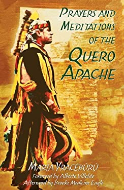 Prayers and Meditations of the Quero Apache 9781591430247