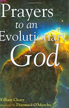 Prayers to an Evolutionary God 9781594730061