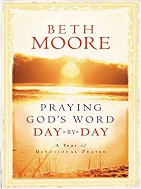 Praying God's Word Day by Day: A Year of Devotional Prayer 9781594151804