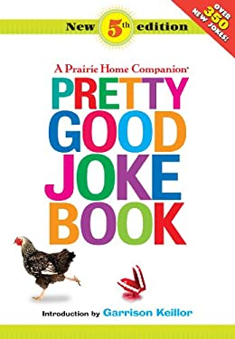 Pretty Good Joke Book 9781598879117