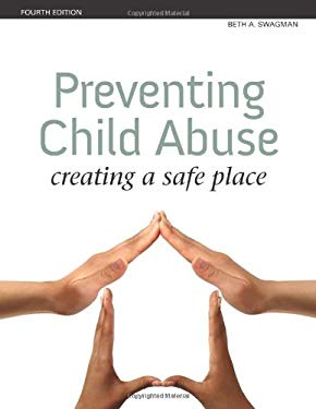 Preventing Child Abuse: Creating a Safe Place 9781592554171