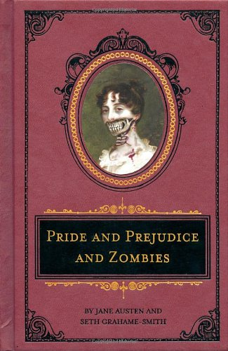 Pride and Prejudice and Zombies: The Deluxe Heirloom Edition 9781594744518