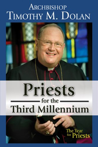 Priests for the Third Millennium: The Year of the Priests 9781592766918
