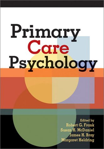 Primary Care Psychology 9781591470540