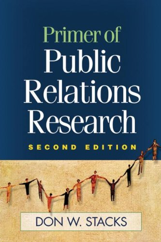 Primer of Public Relations Research 9781593855956