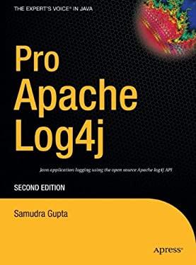 Pro Apache Log4j 9781590594995