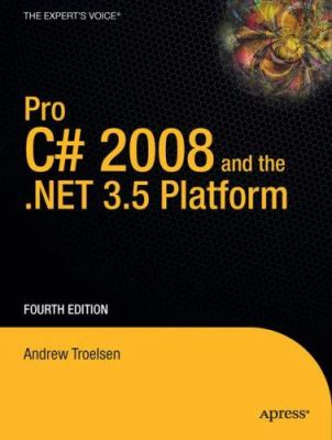 Pro C# 2008 and the .NET 3.5 Platform 9781590598849