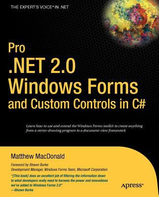 Pro .Net 2.0 Windows Forms and Custom Controls in C# 9781590594391