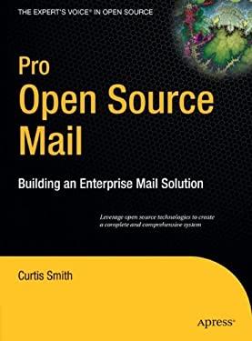 Pro Open Source Mail: Building an Enterprise Mail Solution 9781590595985