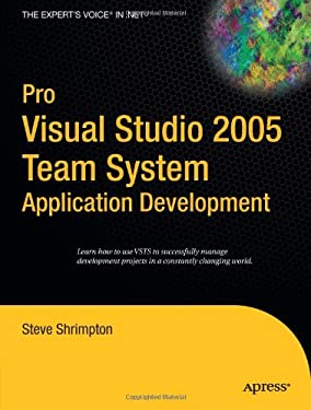 Pro Visual Studio 2005 Team System Application Development 9781590596821