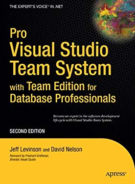 Pro Visual Studio Team System with Team Edition for Database Professionals 9781590599532