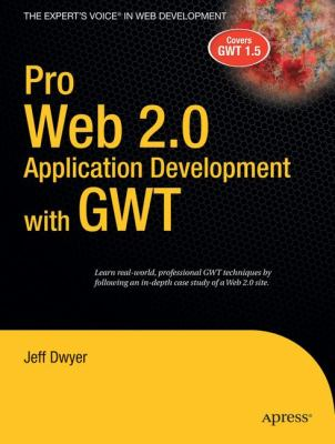Pro Web 2.0 Application Development with GWT 9781590599853