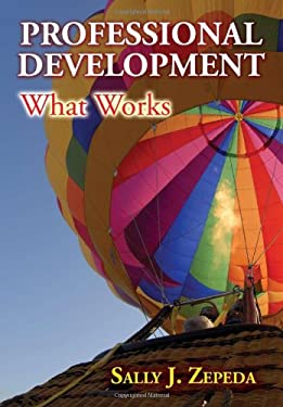 Professional Development: What Works 9781596670860