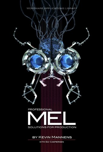 Professional Mel Solutions for Production 9781598220667