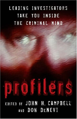 Profilers: Leading Investigators Take You Inside the Criminal Mind 9781591022664