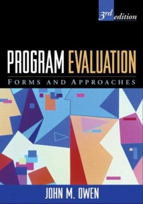 Program Evaluation: Forms and Approaches 9781593854065