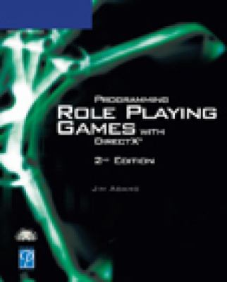Programming Role Playing Games with DirectX [With CDROM] 9781592003150