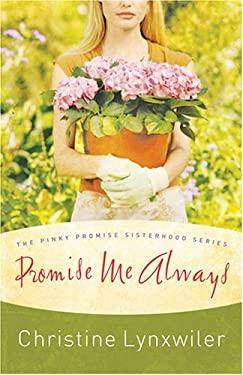 Promise Me Always 9781597893558
