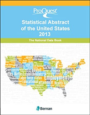 Proquest Statistical Abstract of the United States 2013: National Data Book 9781598885910